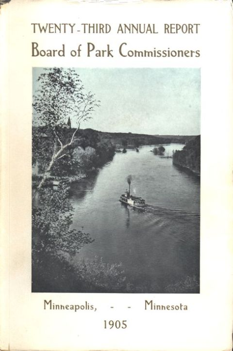 The cover of the park board's 1905 annual report shows the Mississippi River gorge looking up river from the mouth of Minnehaha Creek at left. (Minneapolis Park and Recreation Board)
